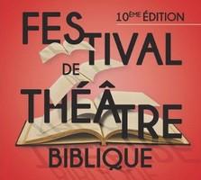 10° Festival de Théâtre Biblique – 12 au 19 octobre 2019